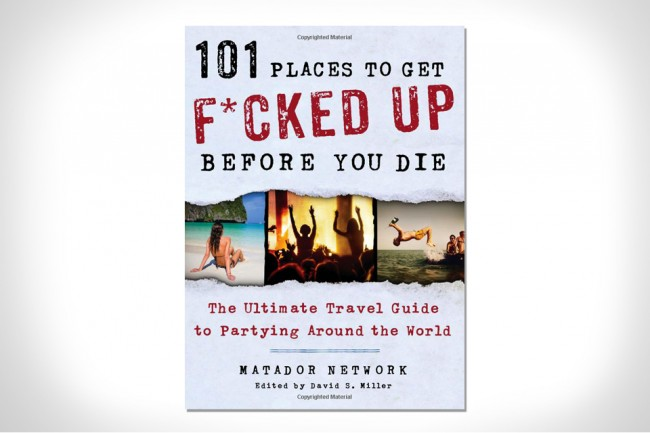 101-places-to-get-fucked-up